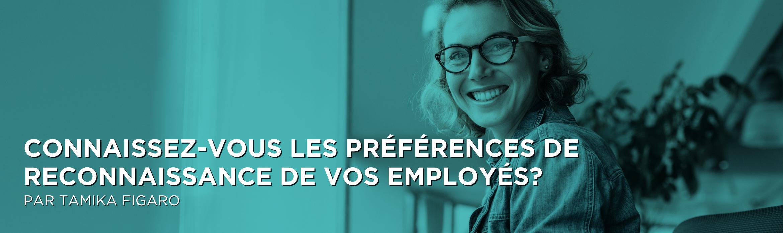Connaissez-vous les préférences de reconnaissance de vos employés?